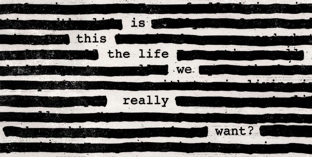 is_this_the_life_we_really_want