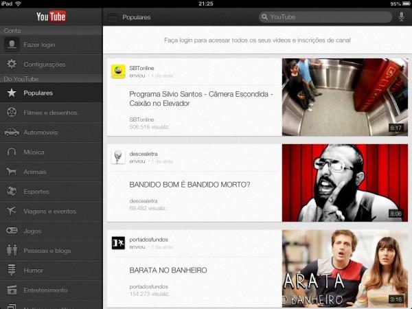 Tela inicial mostra os mais populares do YouTube