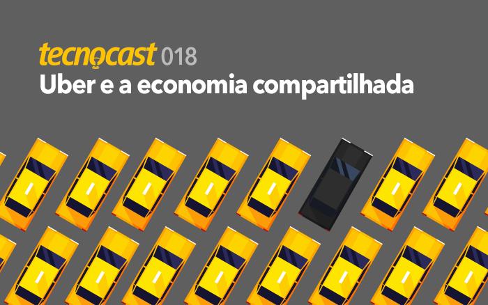 Uber e a economia compartilhada
