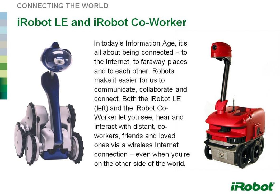 iRobot LE (esquerda) e Co-Worker