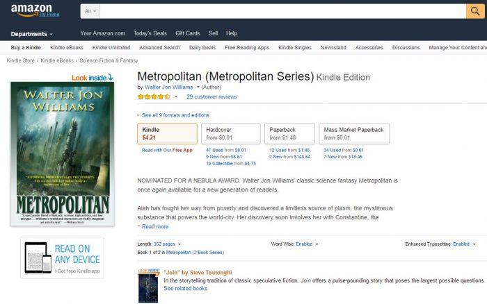 Publicada originalmente em 1995, a série Metropolitan, de Walter Jon Williams, teve que ser reformatada para se adequar às novas regras da Amazon