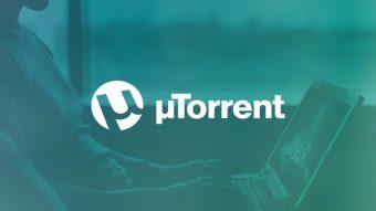 Como baixar e usar o uTorrent [versão atual e renovada]