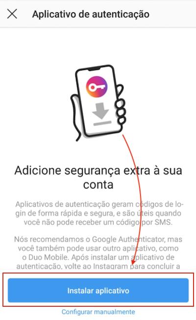Autenticação em Dois Fatores Instagram Aplicativo