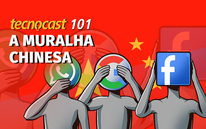 Tecnocast 101 - A muralha chinesa