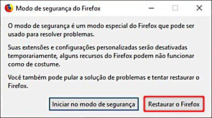 Modo de Segurança / como restaurar o Firefox