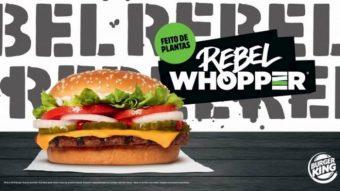 Burger King lançará Rebel Whopper no Brasil com carne vegetal
