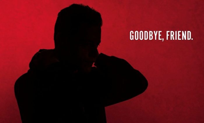Goodbye, friend - Mr. Robot