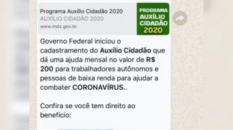 É falso cadastro por WhatsApp do benefício Auxílio Cidadão de R$ 200