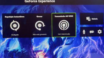 Como transmitir jogos no GeForce Experience