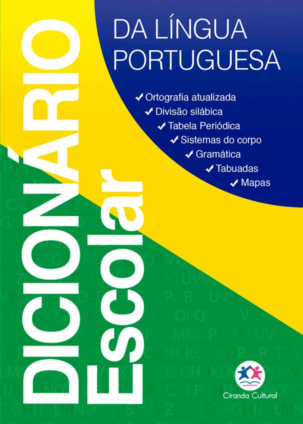 Dicionário Escolar Ciranda Cultural/Reprodução