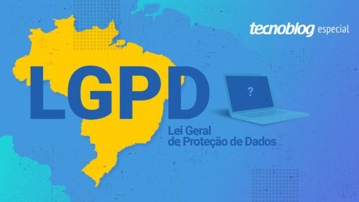 LGPD (Lei Geral de Proteção de Dados) (Arte: Henrique Pochmann/Tecnoblog)