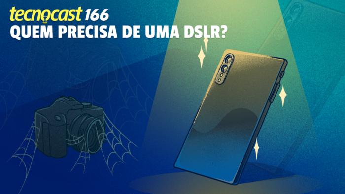 Tecnocast 166 – Quem precisa de uma DSLR? (Imagem: Leandro Massai / Tecnoblog)