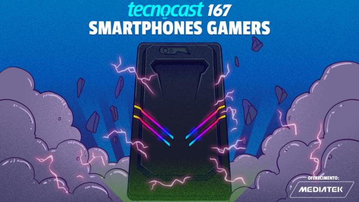 Tecnocast 167 – Smartphones gamers (Imagem: Leandro Massai / Tecnoblog)