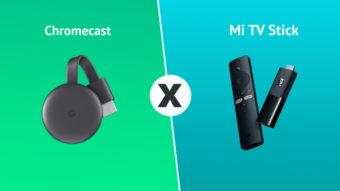 Comparativo: Chromecast ou Mi TV Stick; qual é o melhor?