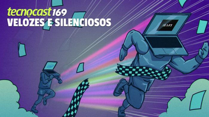 Tecnocast 169 – Velozes e Silenciosos (Imagem: Leandro Massai/Tecnoblog)