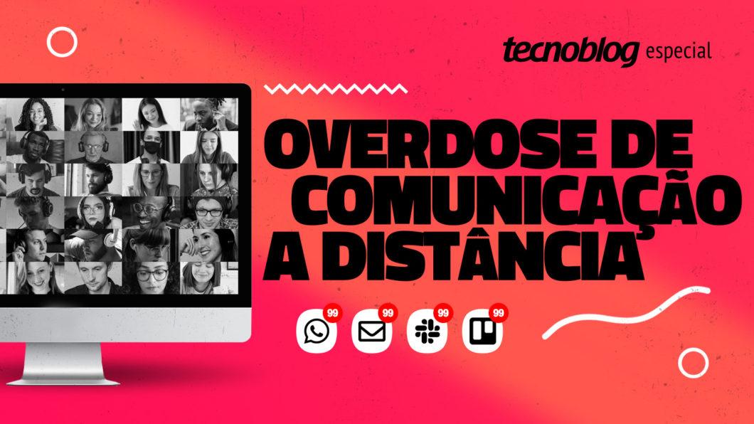 Overdose de comunicação a distância (Imagem: Henrique Pochmann/Tecnoblog)