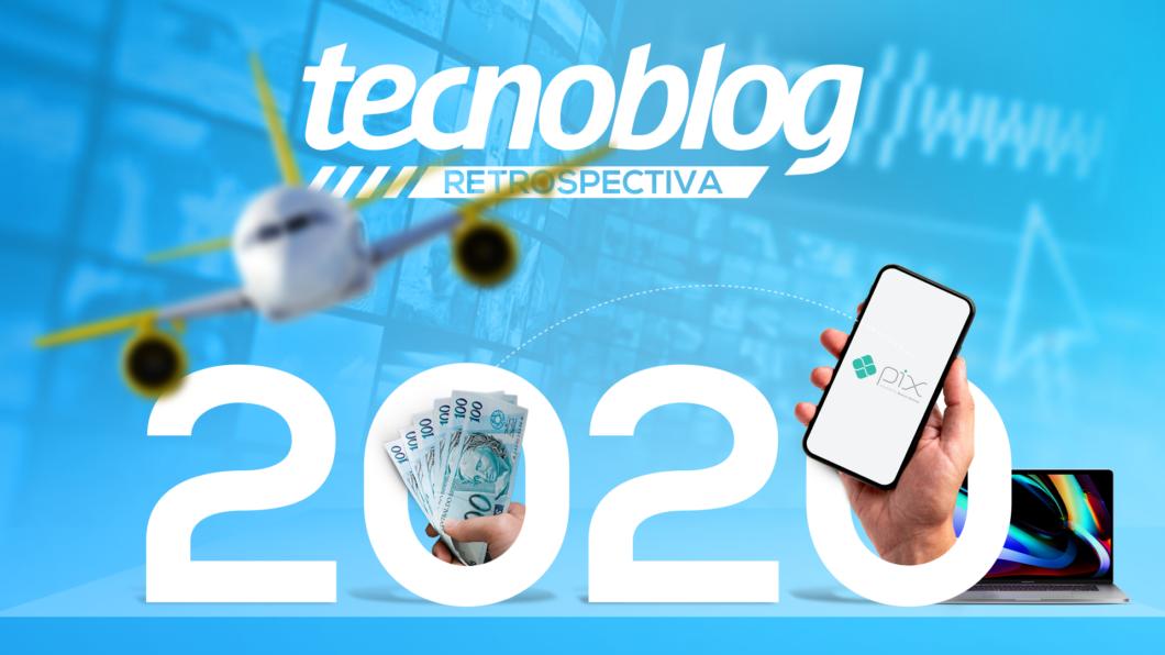 Retrospectiva 2020 na tecnologia (Imagem: Vitor Pádua/Tecnoblog)
