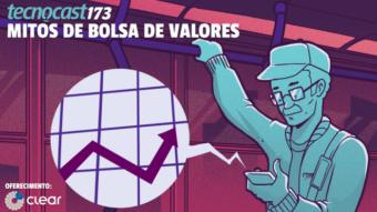 Tecnocast 173 – Mitos de bolsa de valores