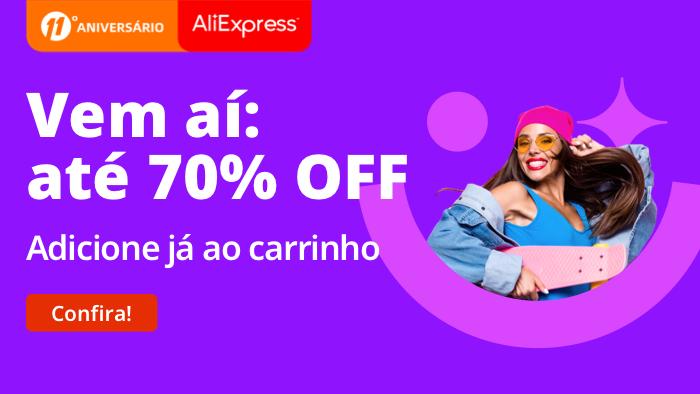 AliExpress: até 70% de desconto em ofertas até o dia 4 de abril (Imagem: Divulgação/AliExpress)