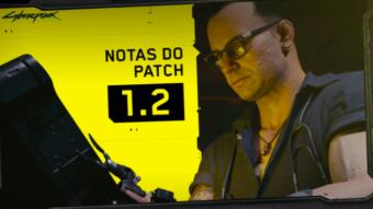 Cyberpunk 2077 terá patch 1.2 com mais de 500 correções