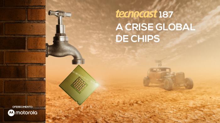 Tecnocast 187 – A crise global de chips (Arte: Vitor Pádua / Tecnoblog)