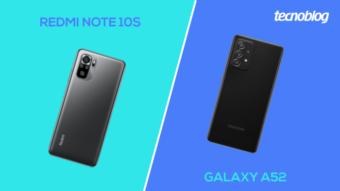Comparativo: Redmi Note 10S ou Galaxy A52; qual comprar?