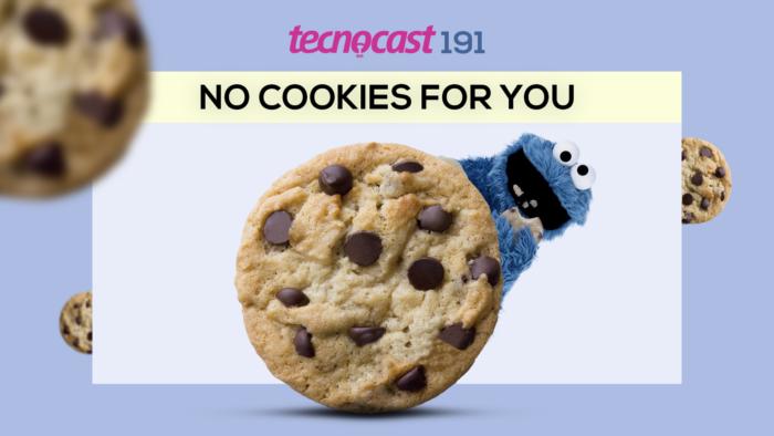 Tecnocast 191 –No cookies for you (Imagem: Vitor Pádua / Tecnoblog)