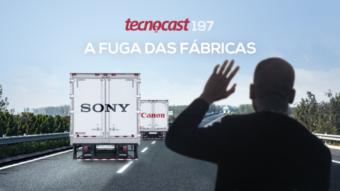 Tecnocast 197 –A fuga das fábricas