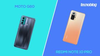 Comparativo: Moto G60 ou Redmi Note 10 Pro; qual é o melhor?
