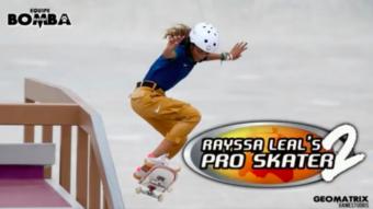 Bomba Patch cria Rayssa Leal's Pro Skater 2 com medalhista brasileira
