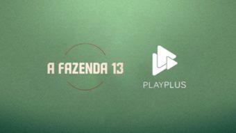 Como assistir A Fazenda 13 ao vivo [PlayPlus]