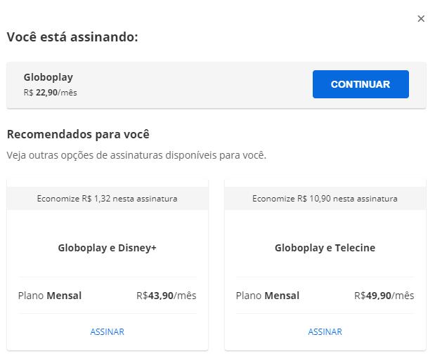 O Globo Play é um excelente exemplo de up selling na categoria serviços. (Imagem: Reprodução / Globo Play)