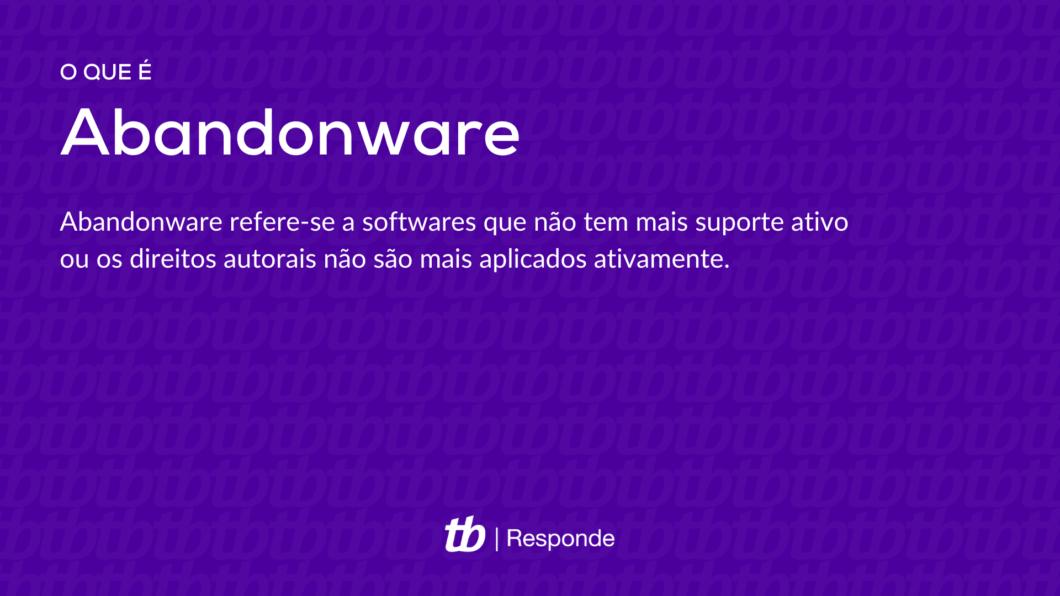 O termo abandonware refere-se a softwares que não tem mais suporte ativo ou os direitos autorais não são mais aplicados ativamente (Imagem: Vitor Pádua/Tecnoblog)