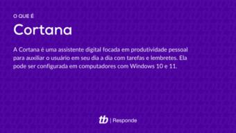 O que é Cortana?