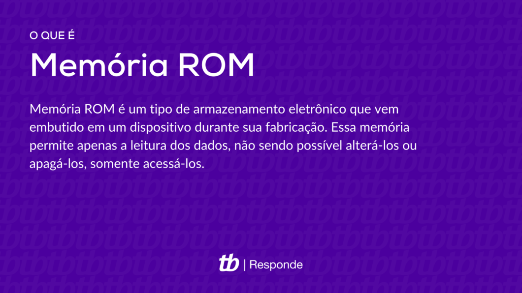 Memória ROM é um tipo de armazenamento eletrônico que vem embutido em um dispositivo durante sua fabricação. Essa memória permite apenas a leitura dos dados, não sendo possível alterá-los ou apagá-los, somente acessá-los.