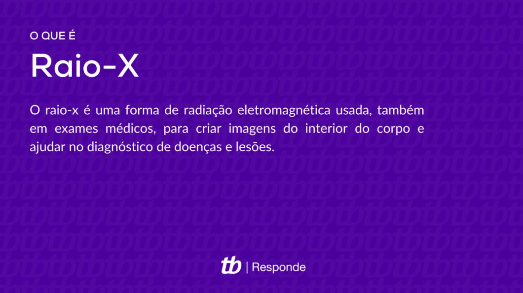 O que é raio-x? (Imagem: Vitor Pádua/Tecnoblog)